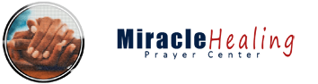 Miracle Healing and Prayer Center